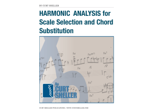 HARMONIC  ANALYSIS for Scale Selection and Chord Substitution BY CURT SHELLER