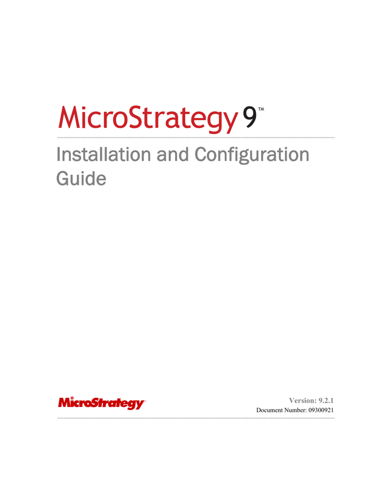 MicroStrategy Installation and Configuration Guide