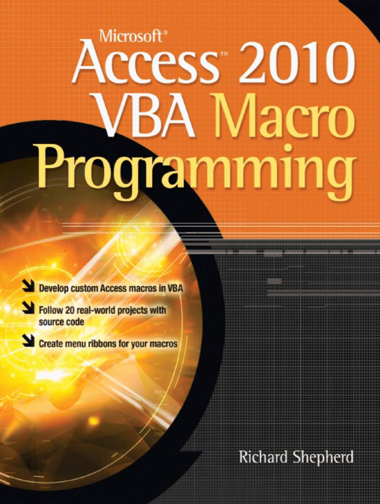 Microsoft® Access™ 2010 VBA Macro