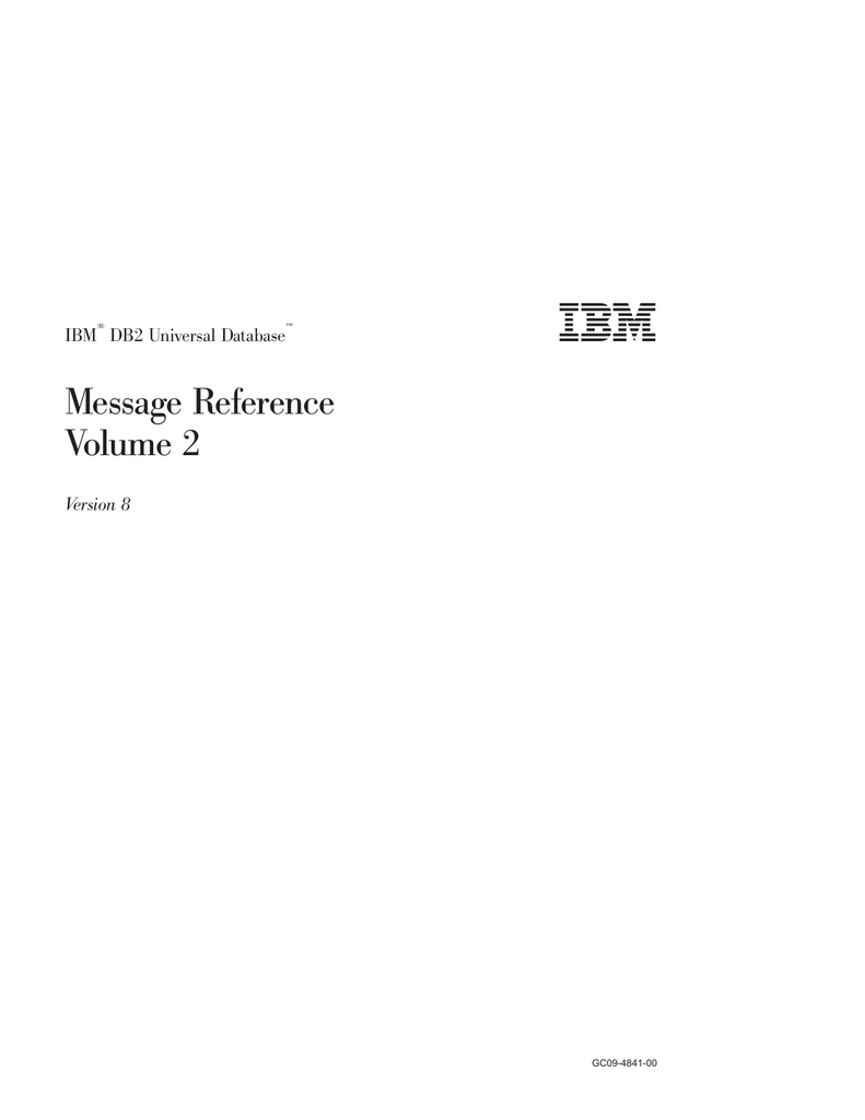 IBM® DB2 Universal Database