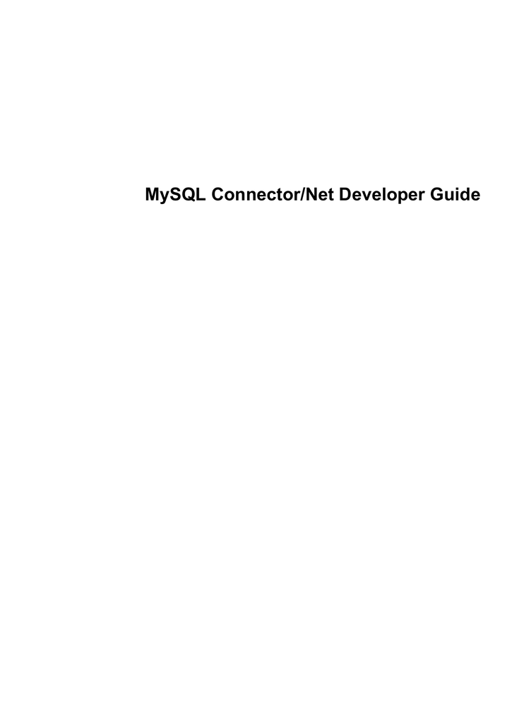 MySQL Connector/Net Developer Guide