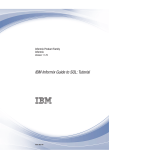 IBM Informix Guide to SQL: Tutorial