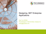 Designing .NET Enterprise Applications Xiao-Yun WANG PowerDesigner Chief Architect, Sybase Inc