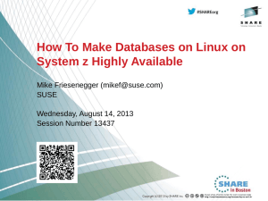 How To Make Databases on Linux on System z Highly Available SUSE
