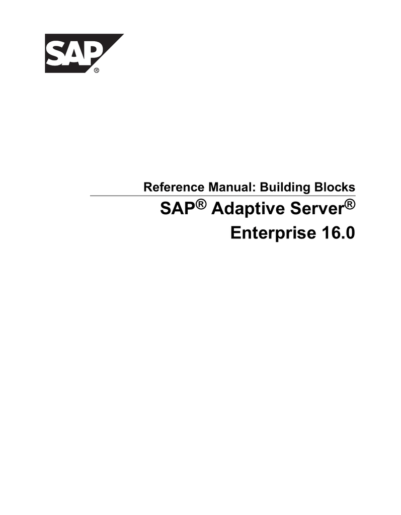 SAP Adaptive Server Enterprise 16 0 ®