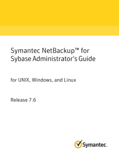 Symantec NetBackup™ for Sybase Administrator`s Guide: for UNIX
