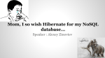 Mom, I so wish Hibernate for my NoSQL database