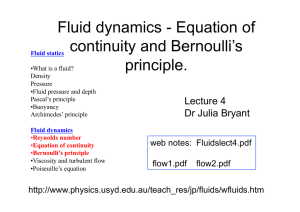 Fluid dynamics - Equation of continuity and Bernoulli`s principle.