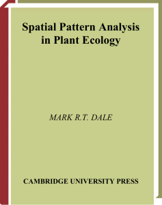 Spatial Pattern Analysis in Plant Ecology MARK R.T. DALE CAMBRIDGE UNIVERSITY PRESS