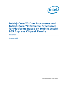 Intel® Core™2 Duo Processors and Intel® Core™2 Extreme