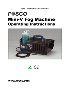 Mini-V Fog Machine
