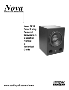 Nova FF12 Front Firing Powered Subwoofers Operation Manual