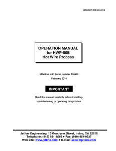 OPERATION MANUAL for HWP-50E Hot Wire Process IMPORTANT