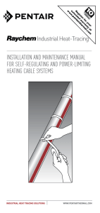 InstallatIon and maIntenance manual for self-regulatIng and power-lImItIng heatIng cable systems Industrial Heat-Tracing