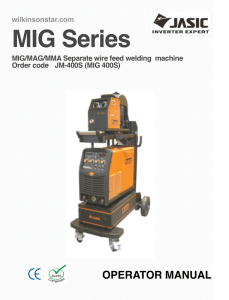 MIG Series OPERATOR MANUAL wilkinsonstar.com MIG/MAG/MMA Separate wire feed welding  machine