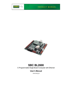 SBC BL2600 User's Manual C-Programmable Single-Board Computer with Ethernet 019–0142_M