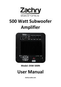 500 Watt Subwoofer Amplifier User Manual