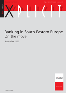 Banking in South-Eastern Europe On the move