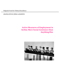 Active Measures of Employment in Serbia: More Social Assistance
