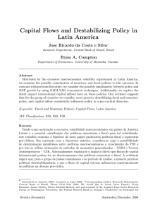 Capital Flows and Destabilizing Policy in Latin America