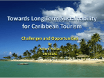 Towards Long Term Sustainability for Caribbean Tourism