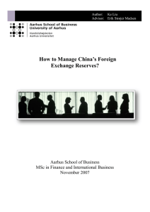 How to Manage China's Foreign Exchange Reserves? Aarhus School of Business