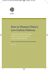 How to Finance China's Low Carbon Pathway 'China's Low Carbon Finance