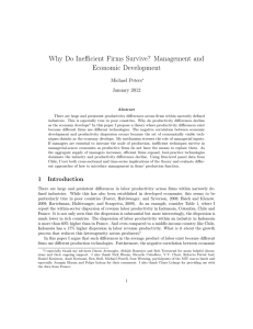 Why Do Inefficient Firms Survive? Management and Economic Development Michael Peters January 2012
