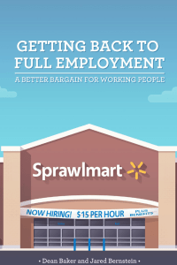 Getting Back to Full Employment - Center for Economic and Policy