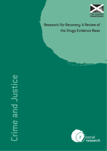 Research For Recovery: A Review of the Drugs Evidence Base