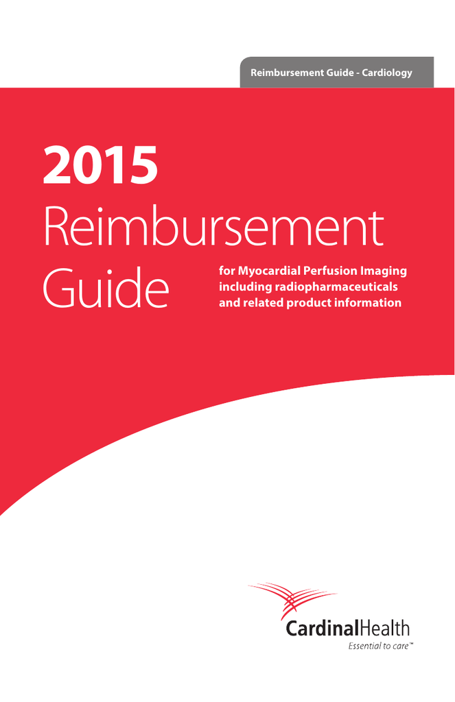 Reimbursement Guide For Myocardial Perfusion