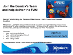 Join the Bernick`s Team and help deliver the FUN!