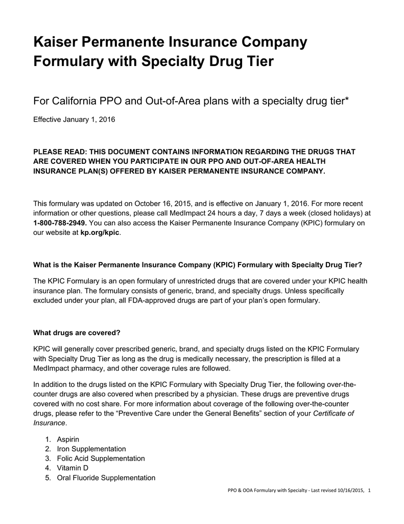 Kaiser Permanente Insurance Company Formulary with Specialty