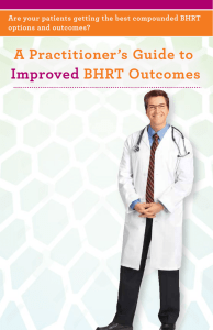 A Practitioner`s Guide to Improved BHRT Outcomes
