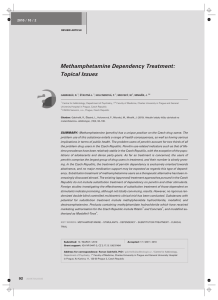 Methamphetamine Dependency Treatment: Topical Issues