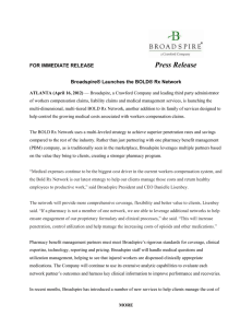 Broadspire® Launches the BOLD® Rx Network