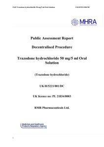 Public Assessment Report Decentralised Procedure Trazodone hydrochloride 50 mg/5 ml Oral