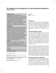 The diagnosis and management of benzodiazepine dependence Heather Ashton