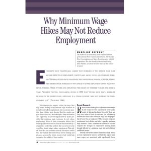 Why Minimum Wage Hikes May Not Reduce Employment