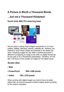 A Picture is Worth a Thousand Words …but not a Thousand Kilobytes!