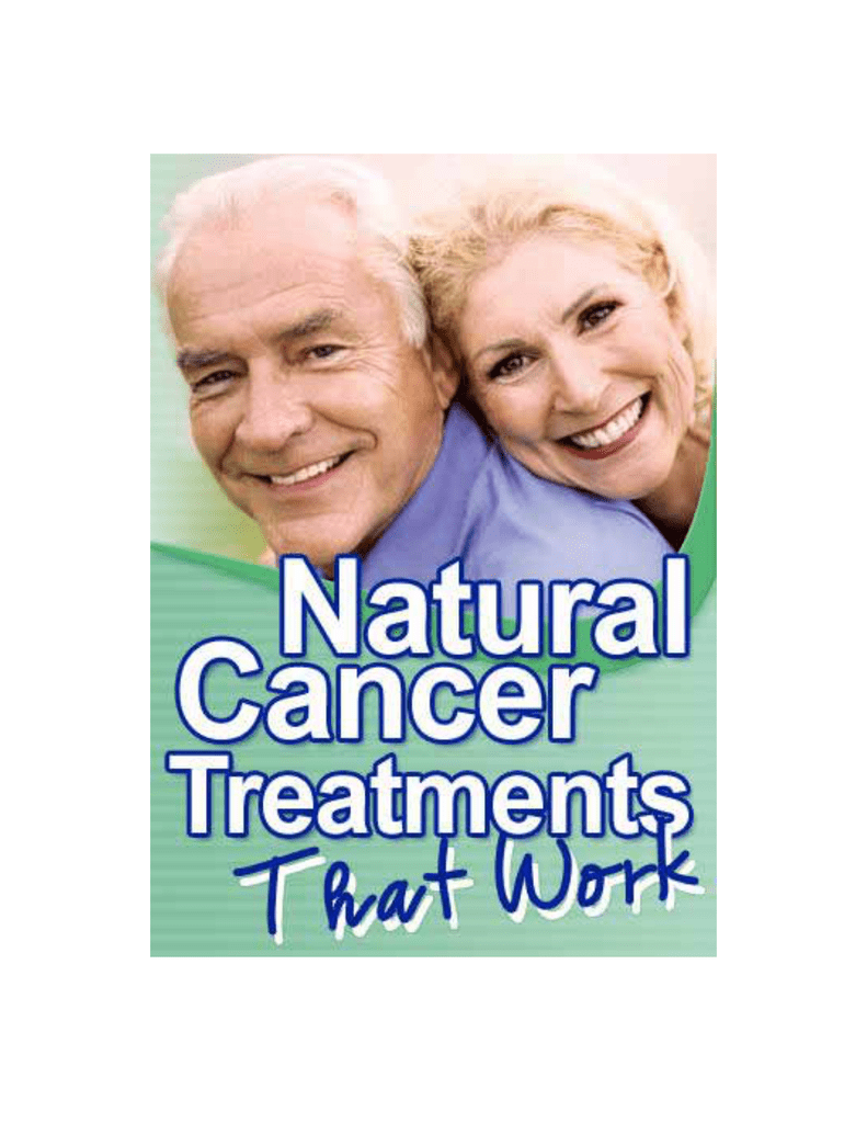 Natural Cancer Treatments - The Cancer Alternative Foundation