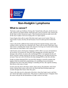 Non-Hodgkin Lymphoma What is cancer?