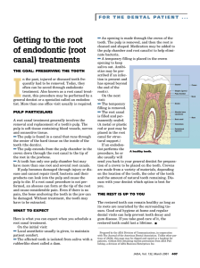 Getting to the root of endodontic (root canal) treatments