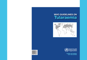 tularaemia WHO GUIdelInes On EpidEmic and pandEmic alErt and rEsponsE