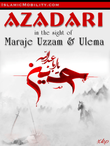 Azadari in the sight of Maraje Uzzam and Ulema