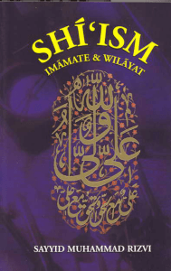 Shi`ism: Imamate and Wilayat