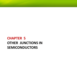 CHAPTER  5 OTHER  JUNCTIONS IN SEMICONDUCTORS