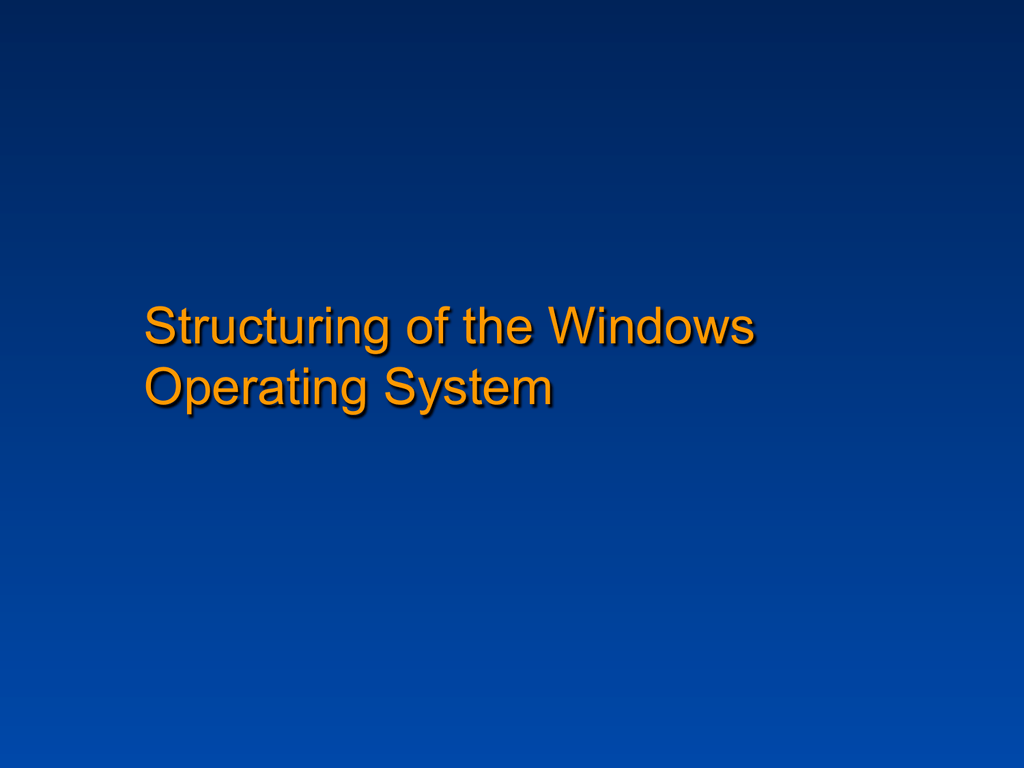 Structuring of the Windows Operating System