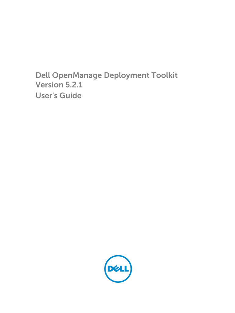 Dell OpenManage Deployment Toolkit Version 5 2 1 User`s Guide