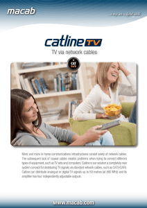 Catline TV can be used in conjunction with